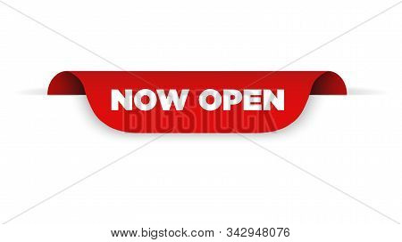 Red Ribbon With Text Now Open. Vector Illustration