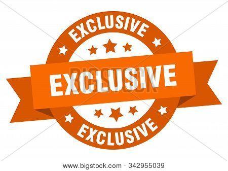 Exclusive Ribbon. Exclusive Round Orange Sign. Exclusive