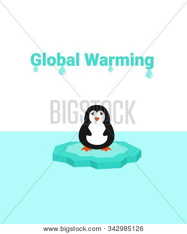 Global Warming Problem Ecology. Sad Scared Penguin On Ice Block, Icy Cliff Or Iceberg In The Ocean.