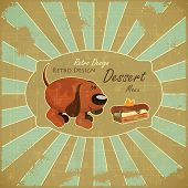 Retro Design Cover Dessert Menu - Cartoon Dog and Cake on Grunge Background with place for text - Vector Illustration poster