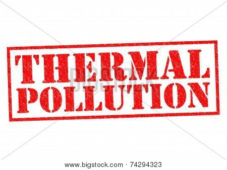 THERMAL POLLUTION red Rubber Stamp over a white background. poster