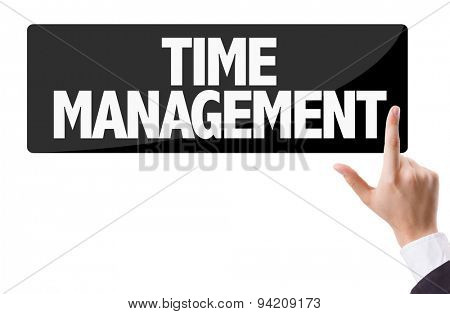 Businessman pressing button with the text: Time Management