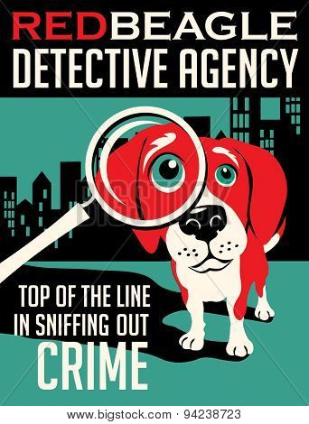 Illustrated poster of a Beagle dog and fictitious detective agency advertisement