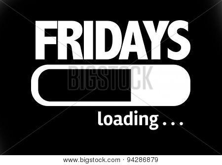 Progress Bar Loading with the text: Fridays