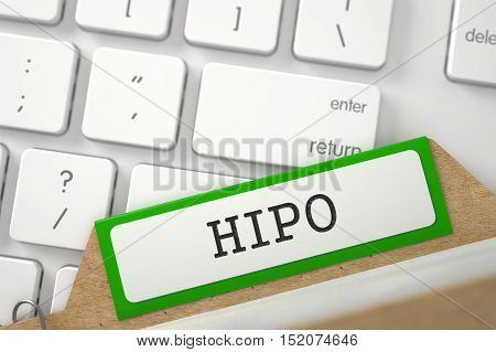 HIPO Concept. Word on Green Folder Register of Card Index. Close Up View. Selective Focus. 3D Rendering.