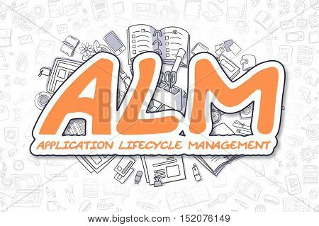 Orange Text - ALM - Application Lifecycle Management. Business Concept with Cartoon Icons. ALM - Application Lifecycle Management - Hand Drawn Illustration for Web Banners and Printed Materials.