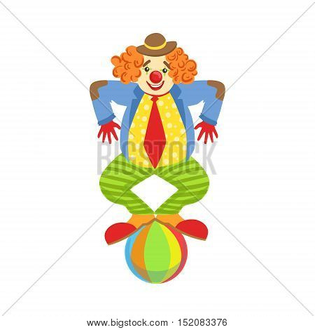 Colorful Friendly Clown Balancing On Ball In Classic Outfit. Childish Circus Clown Character Performing In Costume And Make Up.