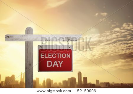 Election Day Announced Sign On Wooden Pole