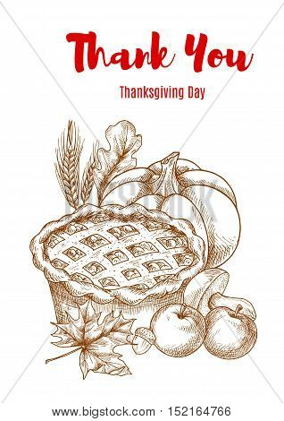 Thanksgiving greeting card with text Thank You. Vector banner with thanksgiving sweet pie, pumpkin, apples, wheatear, oak leaf