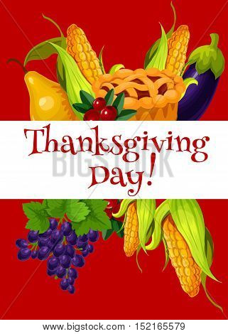 Thanksgiving Day meal abundance greeting banner. Vector elements of vegetable and fruit harvest, traditional thanksgiving sweet pie on orange color background with greeting text