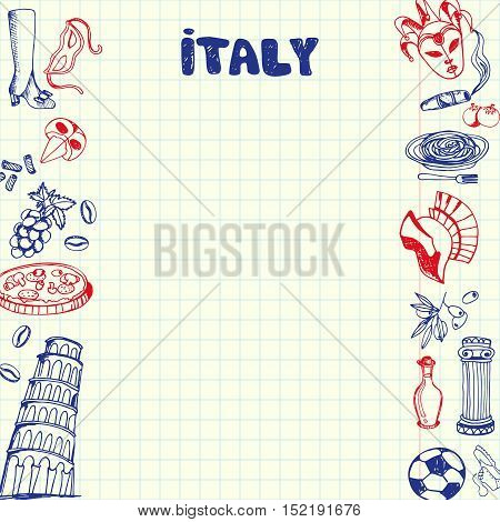 Italy national symbols. Italian cultural, culinary, sportive, historical, architectural, related doodles drawn on sides of squared paper sheet with copy space vector illustration. Pen Sketched icons