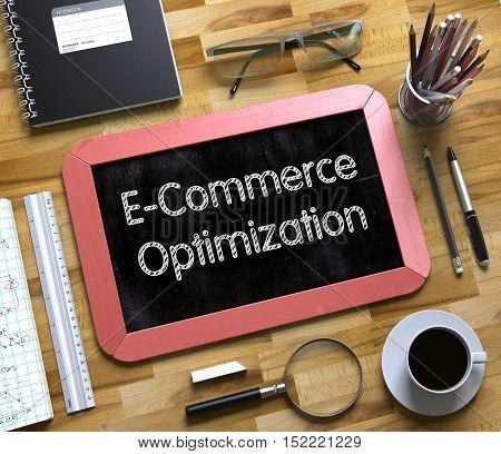 E-Commerce Optimization Handwritten on Small Chalkboard. E-Commerce Optimization Concept on Small Chalkboard. 3d Rendering.
