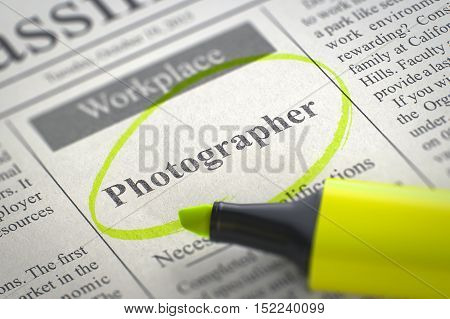 Photographer - Small Advertising in Newspaper, Circled with a Yellow Marker. Blurred Image with Selective focus. Job Seeking Concept. 3D Illustration.