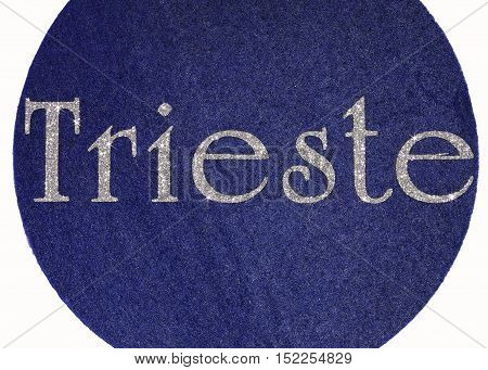 Triest Written Of An Italian City With Glitter Font