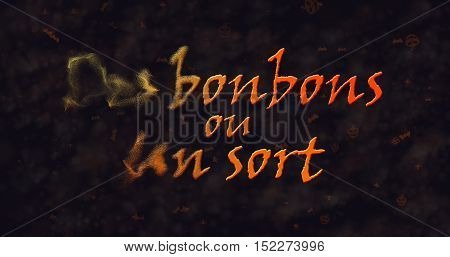 Des bonbons uo un sort (Trick or Treat) French text dissolving into dust from left