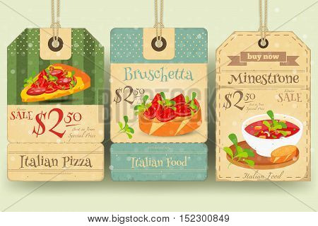 Italian Food - Set of Tags with Pizza Bruschetta Minestrone in Retro Style. Winter Sale. Vector Illustration.