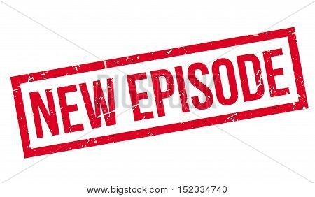 New Episode Rubber Stamp