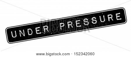 Under Pressure Rubber Stamp