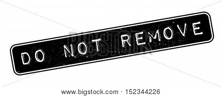 Do Not Remove Rubber Stamp