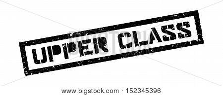 Upper Class Rubber Stamp