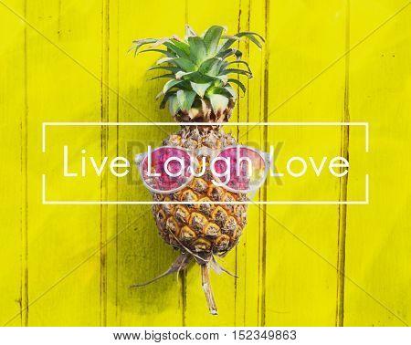 Live Laugh Love Alive Balance Vital Being Concept