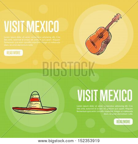 Visit Mexico banners. Flamenco guitar, large sombrero hand drawn vector illustrations on national colors backgrounds. Mexico vector banners template. Travel to Mexico concept. Discover Mexico. Flyer of Mexico for travel agency or travel ad.