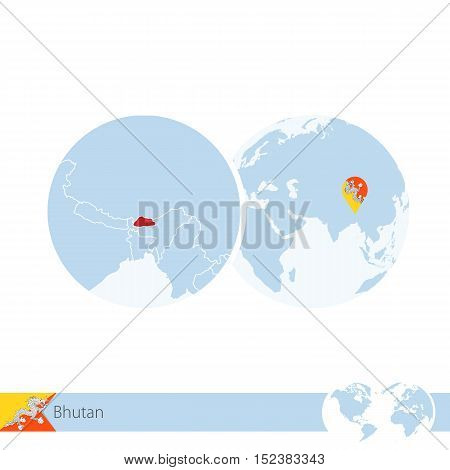 Bhutan On World Globe With Flag And Regional Map Of Bhutan.