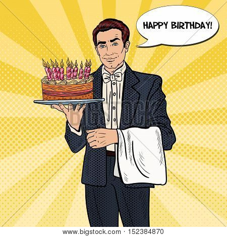 Pop Art Professional Waiter Man Holding Tray with Happy Birthday Cake. Vector illustration