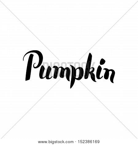 Pumpkin Calligraphy. Vector Illustration of Ink Brush Calligraphy Isolated over White Background. Hand Drawn Cursive Text.