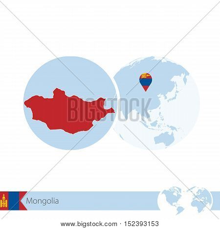 Mongolia On World Globe With Flag And Regional Map Of Mongolia.