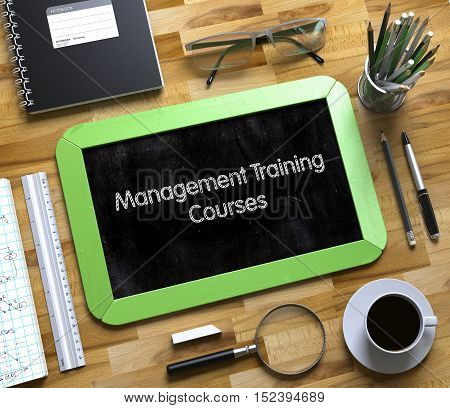 Management Training Courses Concept on Small Chalkboard. Small Chalkboard with Management Training Courses. 3d Rendering.