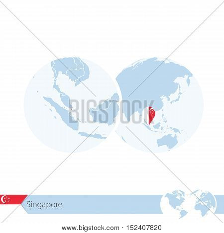 Singapore On World Globe With Flag And Regional Map Of Singapore.