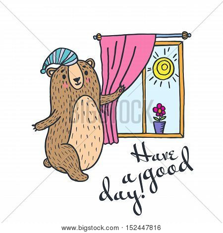 Have a good day greeting card. Vector illustration card with teddy bear and window