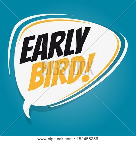 early bird retro speech balloon