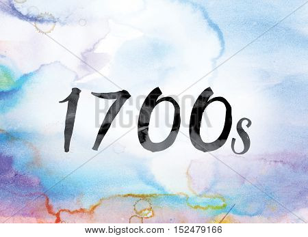 1700S Colorful Watercolor And Ink Word Art