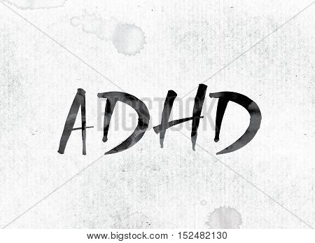 Adhd Concept Painted In Ink