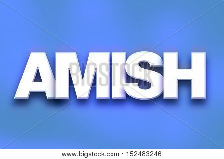 Amish Concept Colorful Word Art