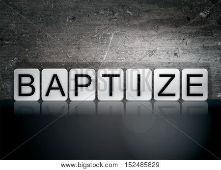 Baptize Tiled Letters Concept And Theme