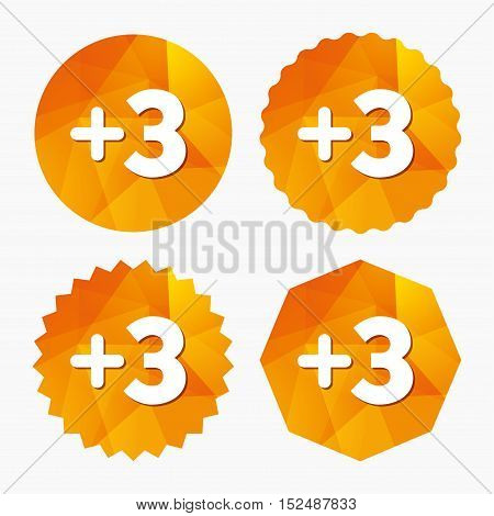 Plus three sign. Add three symbol. Three more. Triangular low poly buttons with flat icon. Vector