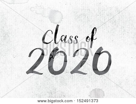 Class Of 2020 Concept Painted In Ink