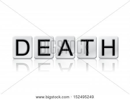 Death Isolated Tiled Letters Concept And Theme
