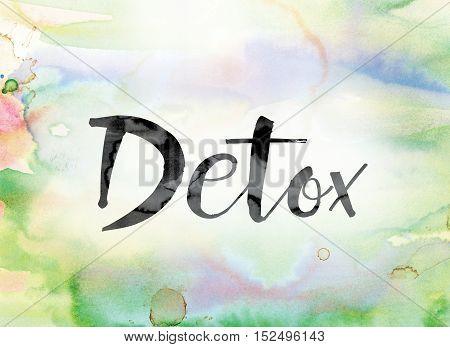 Detox Colorful Watercolor And Ink Word Art