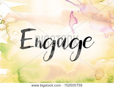 Engage Colorful Watercolor And Ink Word Art