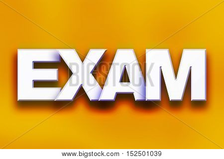 Exam Concept Colorful Word Art