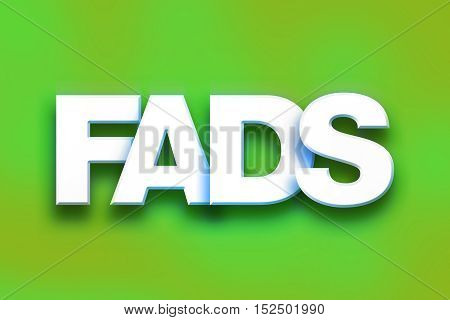 Fads Concept Colorful Word Art