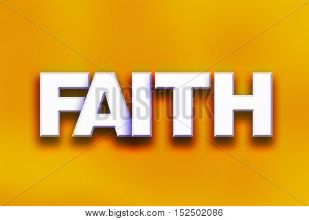 Faith Concept Colorful Word Art