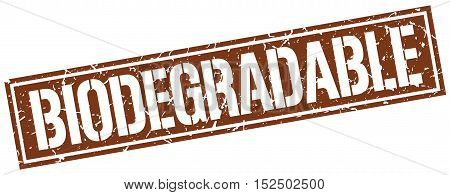 biodegradable. stamp. square grunge vintage isolated. sign