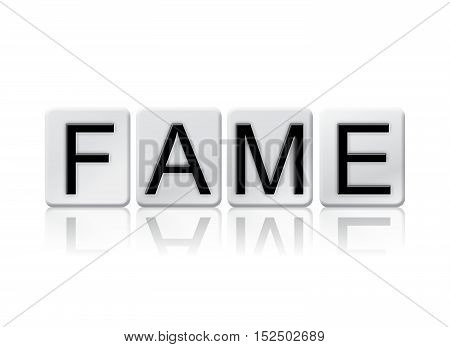 Fame Isolated Tiled Letters Concept And Theme