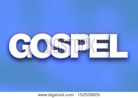 Gospel Concept Colorful Word Art