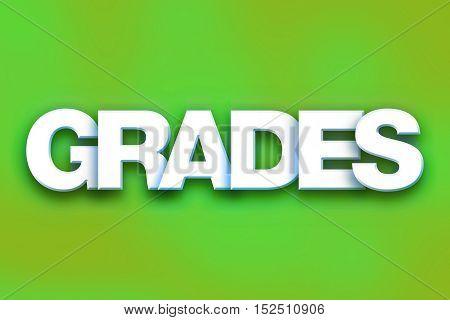 Grades Concept Colorful Word Art